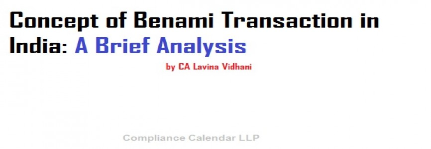Benami Property Law-Doff the Mask of Real Owner by CA Lavina Vidhani