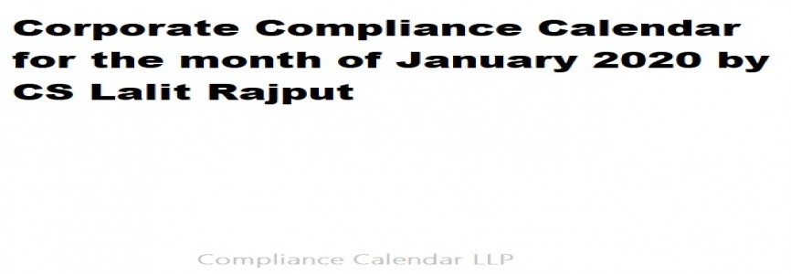 Corporate Compliance Calendar for the month of January 2020 by CS Lalit Rajput