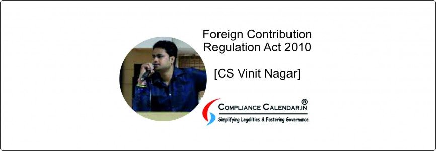 FCRA Registration, Eligibility and Modes of Permission to accept Foreign Contribution [CS Vinit Nagar]