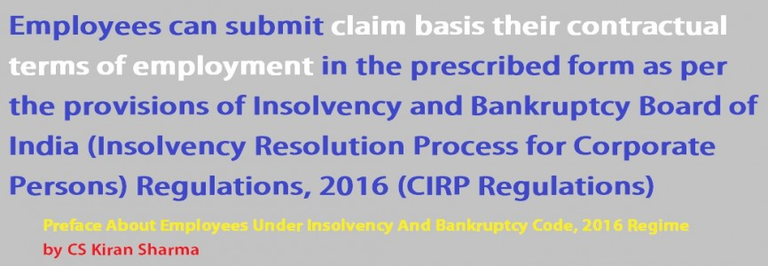 Preface About Employees Under Insolvency And Bankruptcy Code, 2016 Regime by CS Kiran Sharma
