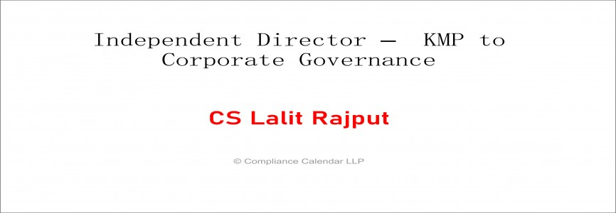 Independent Director –  KMP to Corporate Governance By CS Lalit Rajput