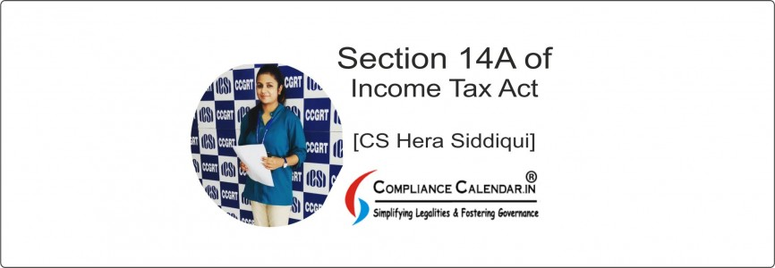 Section 14A of Income Tax Act 1961 [CS Hera Siddiqui]