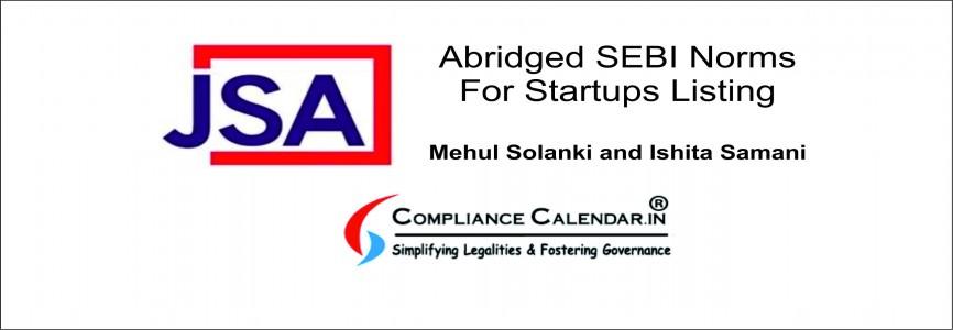 Abridged SEBI Norms For Startups Listing By Mehul Solanki and Ishita Samani