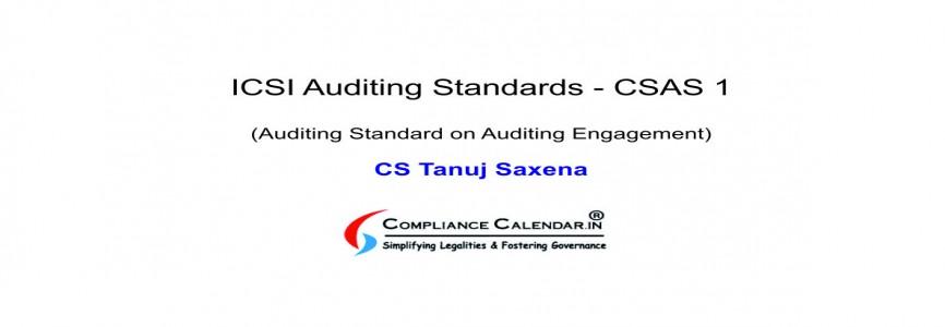 ICSI Auditing Standards - CSAS 1 (Auditing Standard on Auditing Engagement) By CS Tanuj Saxena