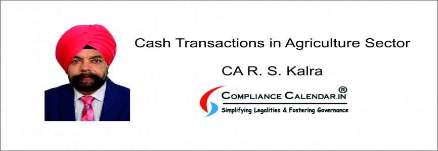 Cash Transactions in Agriculture Sector By CA R. S. Kalra