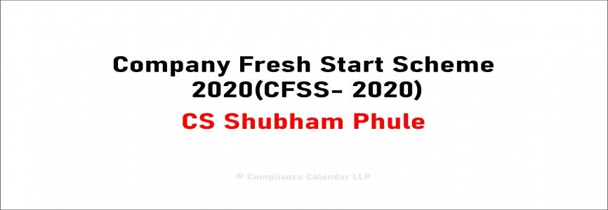 Company Fresh Start Scheme 2020(CFSS- 2020) By CS Shubham Phule