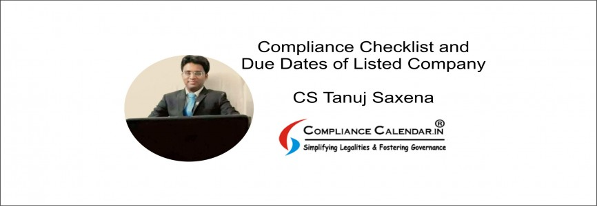 Compliance Checklist and Due Dates of a Listed Company By CS Tanuj Saxena