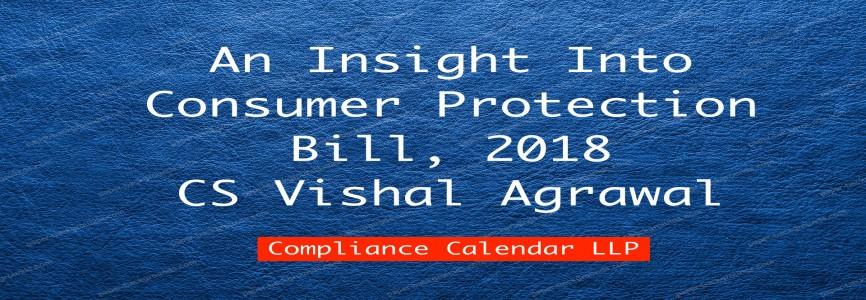 An Insight Into Consumer Protection Bill, 2018 By CS Vishal Agrawal