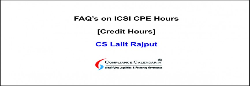 FAQ's on ICSI CPE Hours [Credit Hours] By CS Lalit Rajput