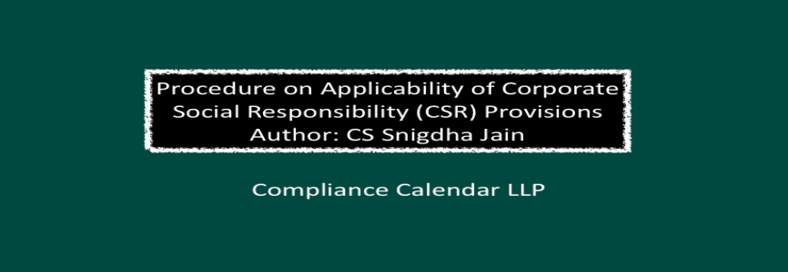 Procedure and Applicability of Corporate Social Responsibility Provisions By CS Snigdha Jain