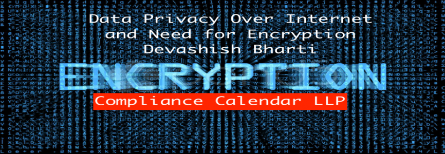 Data Privacy Over Internet and Need for Encryption By Devashish Bharti