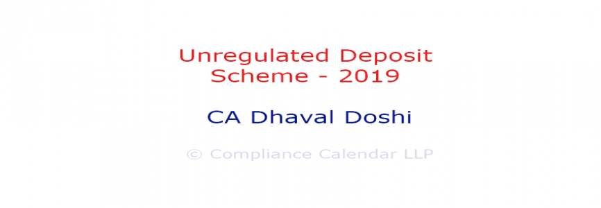 Unregulated Deposit Scheme - 2019 By CA Dhaval Doshi