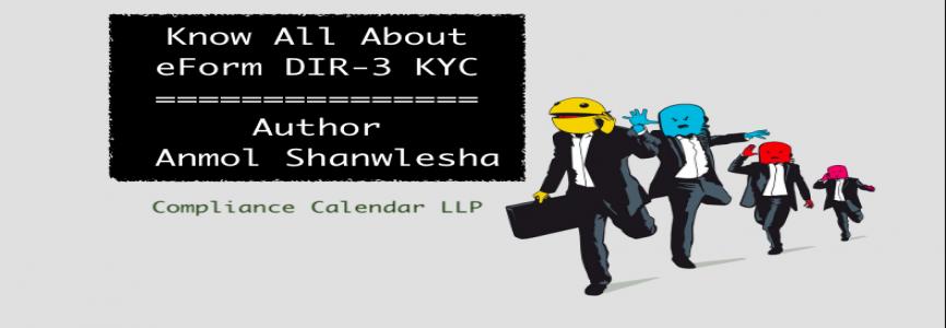Know All About eForm DIR-3 KYC By Anmol Shanwlesha