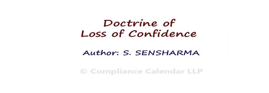 Doctrine of Loss of Confidence By S. Sensharma