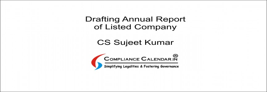 Drafting Annual Report of Listed Company By CS Sujeet Kumar