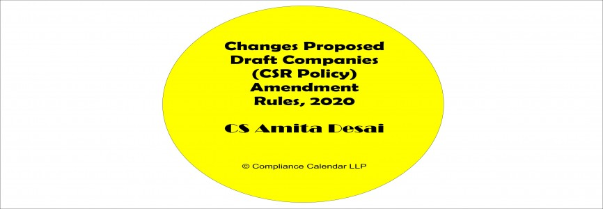 Changes proposed in Draft Companies (CSR Policy) Amendment Rules, 2020 By CS Amita Desai