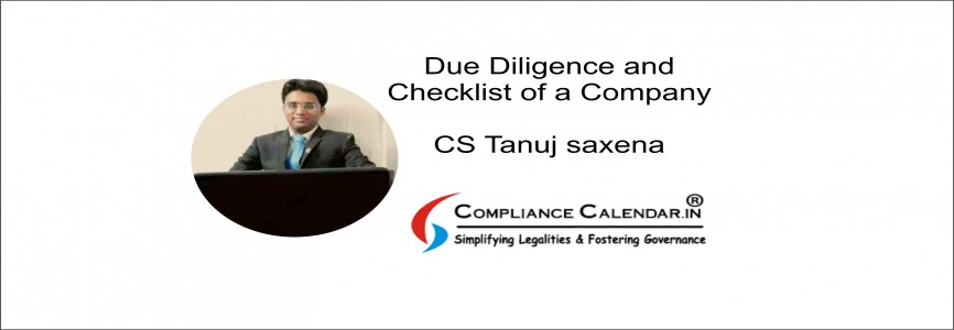 Due Diligence and Checklist of a Company By CS Tanuj Saxena
