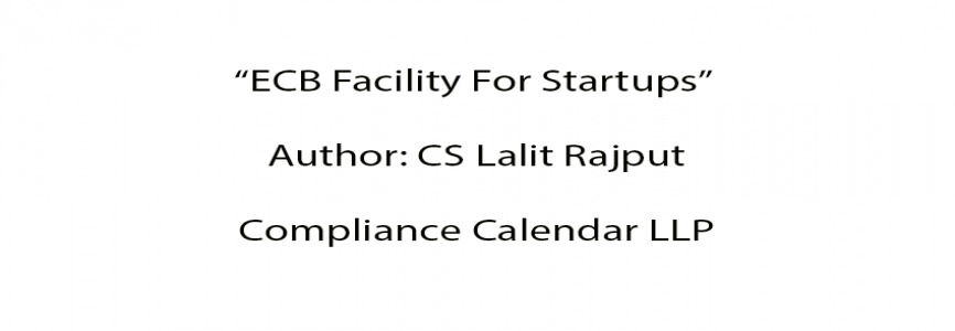 ECB Facility For Startups By CS Lalit Rajput