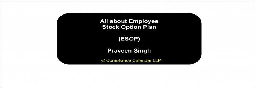 All about Employee Stock Option Plan (ESOP) By Praveen Singh