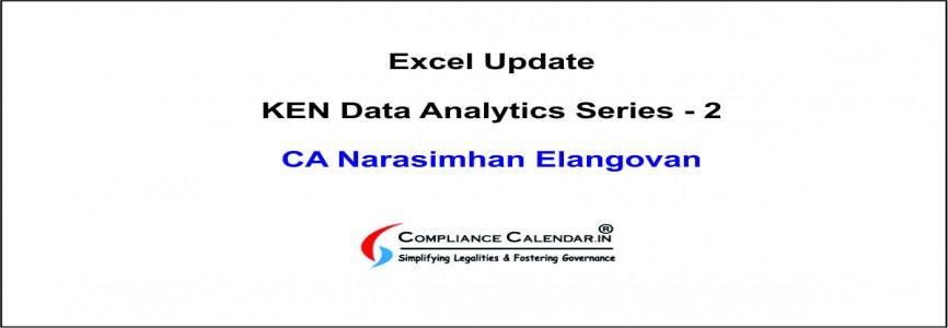 Excel Update: KEN Data Analytics Series - 2 By CA Narasimhan Elangovan