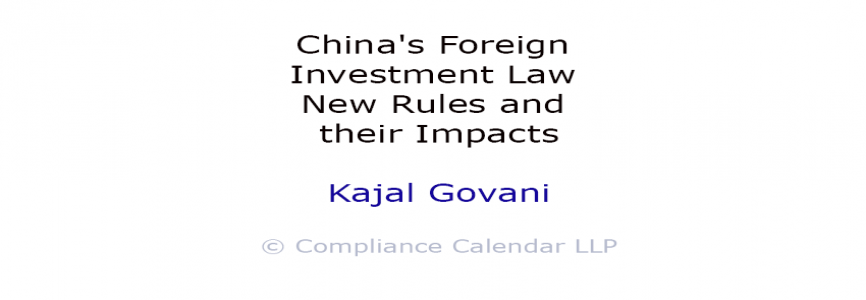 China's Foreign Investment Law: New Rules and their Impacts By Kajal Govani