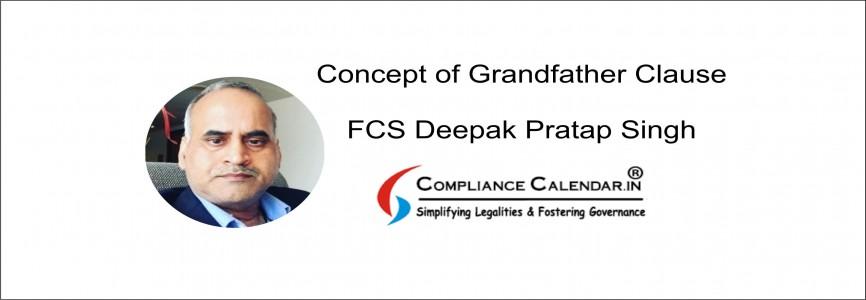 Concept of Grandfather Clause By FCS Deepak Pratap Singh