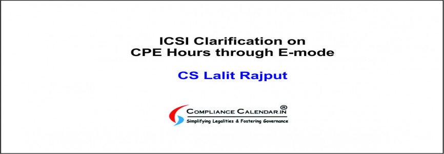 ICSI Clarification on CPE Hours through E-mode By CS Lalit Rajput