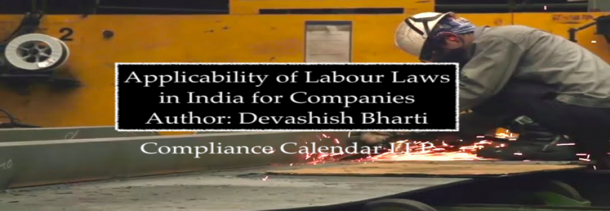 Applicability of Labour Laws in India for Companies By Devashish Bharti