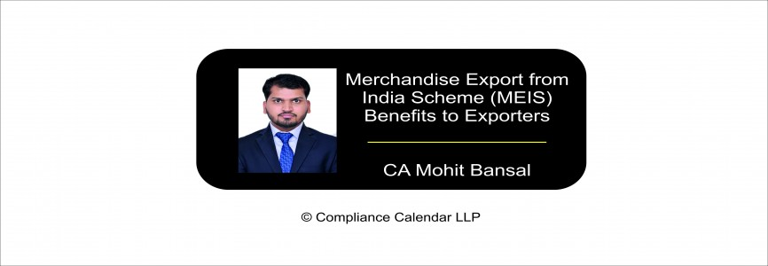 Merchandise Export from India Scheme (MEIS) Benefits to Exporters By CA Mohit Bansal