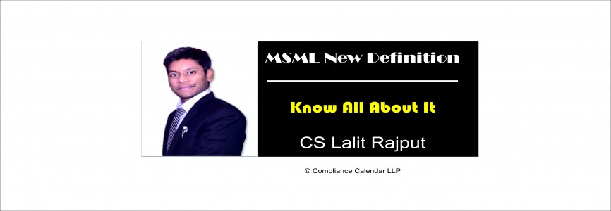 What is MSME New Definition: Know All About It: Enterprises By CS Lalit Rajput