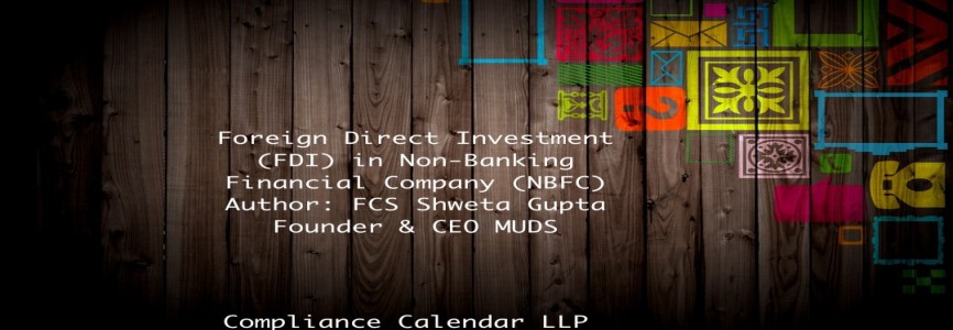 Foreign Direct Investment (FDI) in Non-Banking Financial Company (NBFC) By FCS Shweta Gupta | Founder MUDS