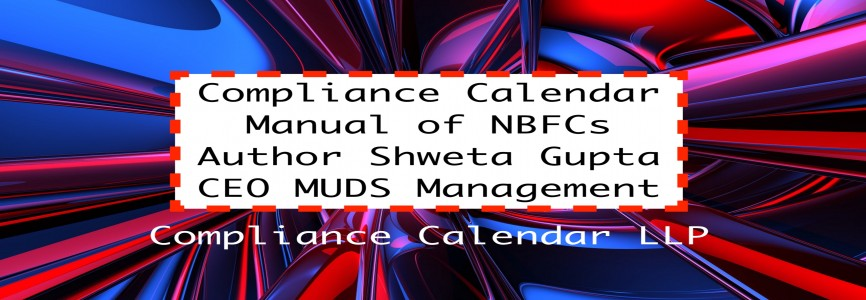 Compliance Calendar Manual of NBFCs By Shweta Gupta   CEO MUDS Management
