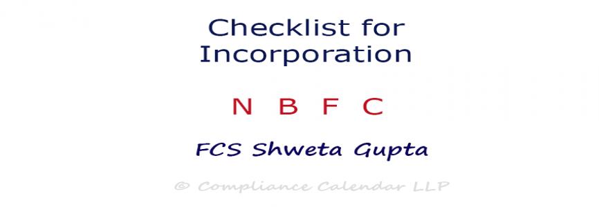 Checklist for Incorporation of NBFC By FCS Shweta Gupta