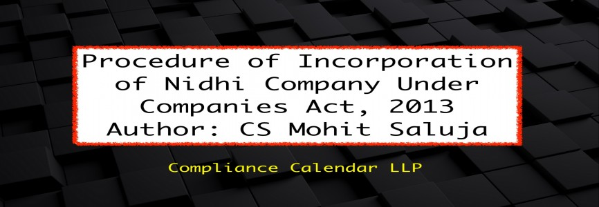 Procedure of Incorporation of Nidhi Company Under Companies Act, 2013 By CS Mohit Saluja