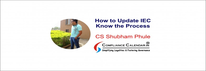 How to Update IEC: Know the Process By CS Shubham Phule