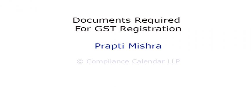 Documents Required for GST Registration By Prapti Mishra
