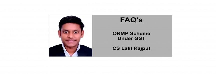 FAQ's on QRMP Scheme under GST By CS Lalit Rajput