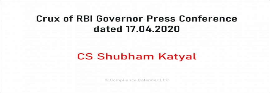 Crux of RBI Governor Press Conference dated 17.04.2020 By CS Shubham Katyal