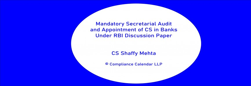 Mandatory Secretarial Audit and Appointment of CS in Banks Under RBI Discussion Paper By CS Shaffy Mehta