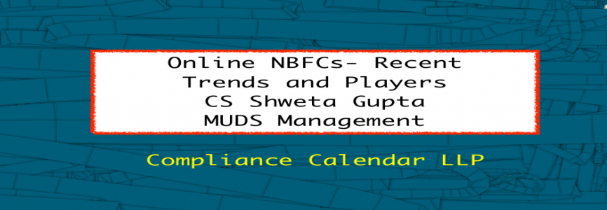 Online NBFCs- Recent Trends and Players By CS Shweta Gupta | MUDS Management