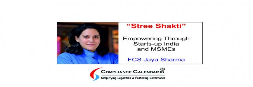 Stree Shakti | Empowering Through Starts-up India and MSMEs By FCS Jaya Sharma
