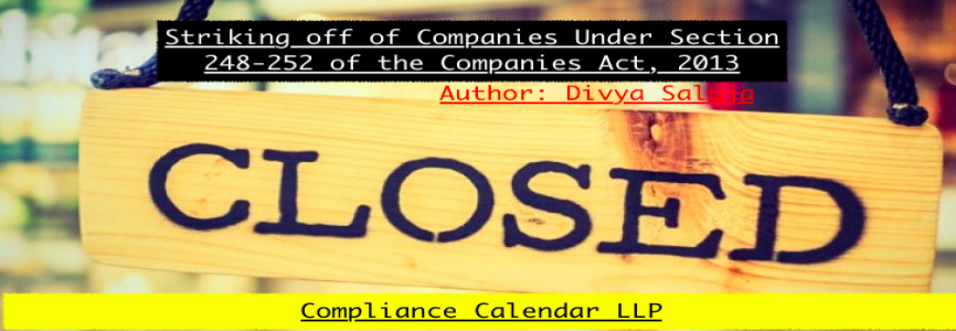Striking off of Companies Under Section 248-252 of the Companies Act, 2013 By Divya Saluja