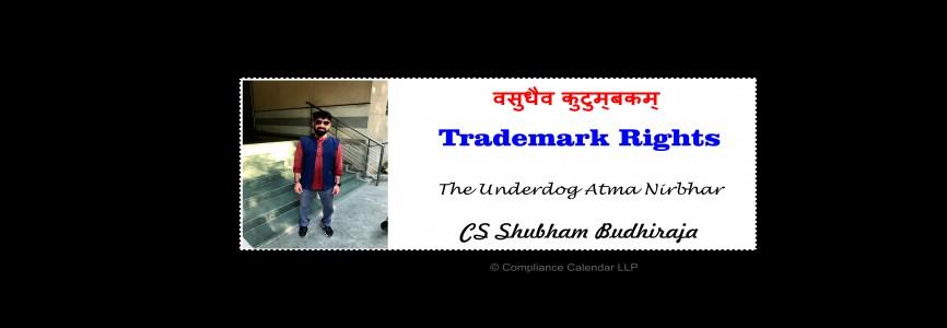Trademark Rights: The Underdog Atma Nirbhar By CS Shubham Budhiraja