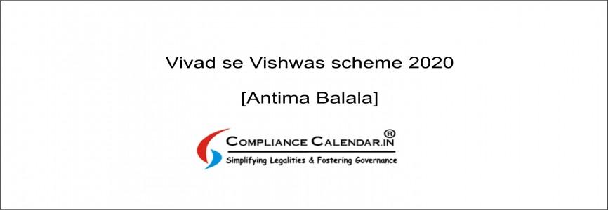 Vivad se Vishwas scheme 2020 [Antima Balala]