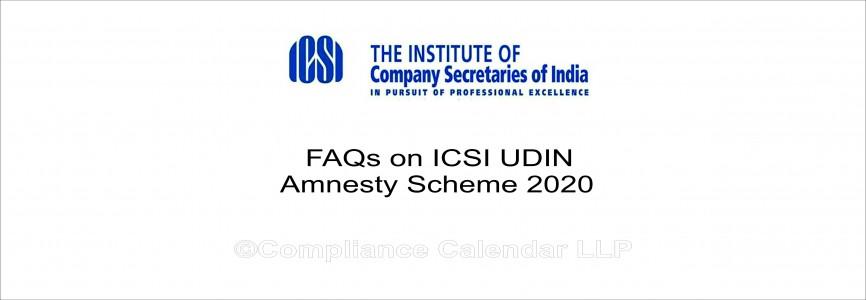 FAQs on ICSI UDIN Amnesty Scheme 2020