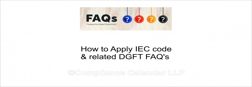 How to Apply IEC code & related DGFT FAQ's