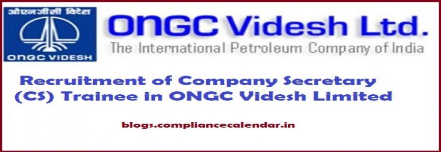 Recruitment of Company Secretary (CS) Trainee in ONGC Videsh Limited