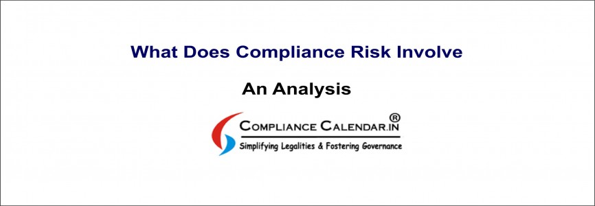 What Does Compliance Risk Involve- An Analysis