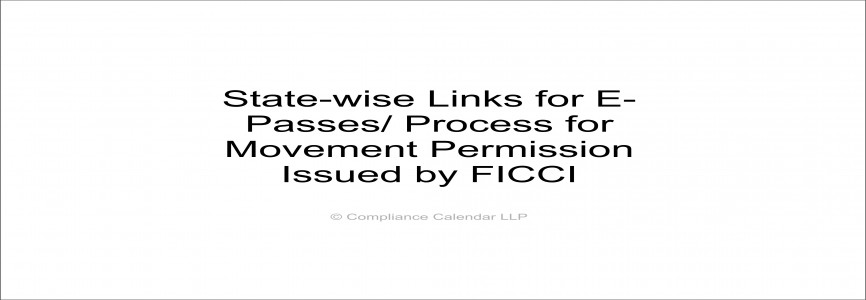 State-wise Links for E-Passes/ Process for Movement Permission Issued by FICCI