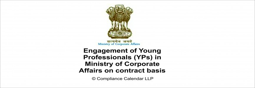 Engagement of Young Professionals (YPs) in Ministry of Corporate Affairs on contract basis